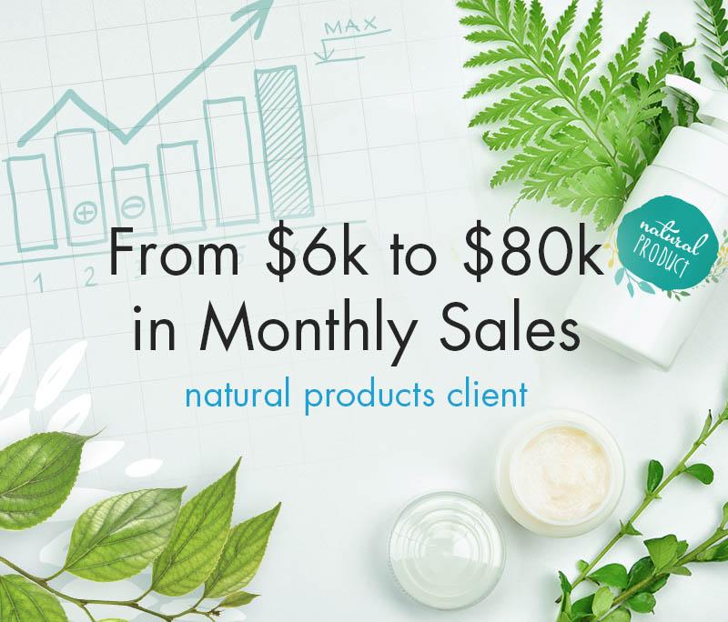 $6k to $80k in sales